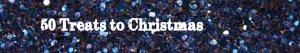 50 Treats to Christmas